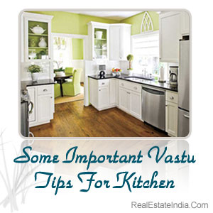 some important vastu tips for kitchen real estate india property