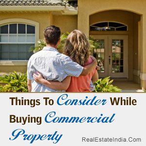 Things To Consider While Buying Commercial Property