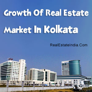 Growth Of Real Estate Market In Kolkata
