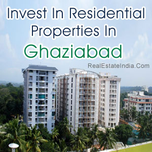 Invest In Residential Properties In Ghaziabad